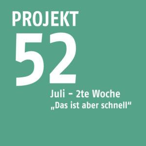 projekt52-dasistaberschnell