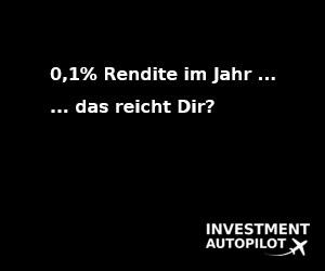 0,1% Rendite im Jahr ... das reicht Dir?